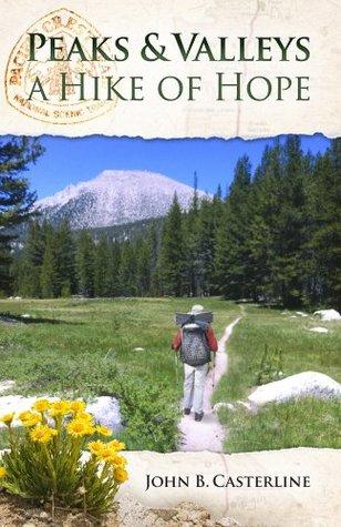 Peaks and Valleys A Hike of Hope por John Casterline - FB2 EPUB