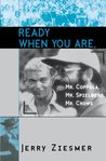 Ready When You Are, Mr. Coppola, Mr. Spielberg, Mr. Crowe (The Scarecrow Filmmakers Series)