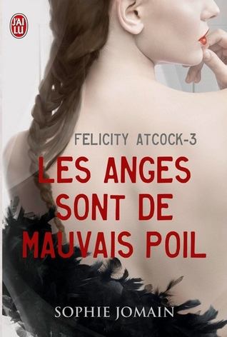 Les anges sont de mauvais poil (Felicity Atcock, #3)
