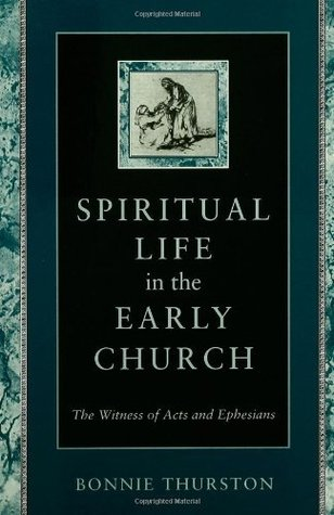 Ebooks Spiritual Life in Early Church: Witness of Acts and Ephesians Download PDF