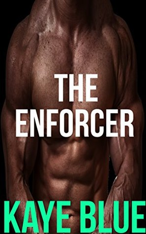 The Enforcer (Men Who Thrill, #1)