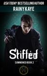 Stifled (Summoned, #2)