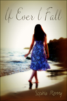 If Ever I Fall by Sophia Renny