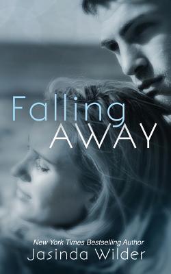 Falling Away (Falling, #4)