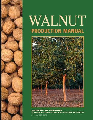 Walnut Production Manual por David E. Ramos