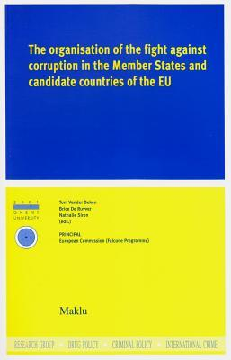 The Organisation of the Fight against Corruption in the Member States and Candidate Countries of the EU