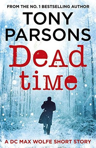 Dead Time (Max Wolfe, #1.5)