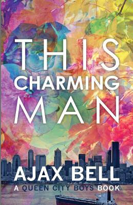 This Charming Man by Ajax Bell