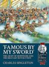 Famous by My Sword: The Army of Montrose and the Military Revolution