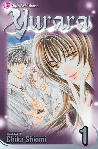 Ebook Yurara, Vol. 1 by Chika Shiomi DOC!