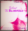 Behind the Blindfold by Natalie E. Wrye