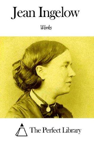 Works of Jean Ingelow
