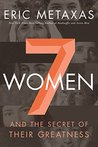 7 Women: And the ...