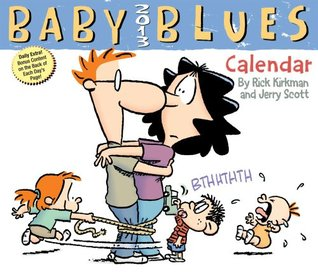 Baby Blues 2013 Day-to-Day Calendar