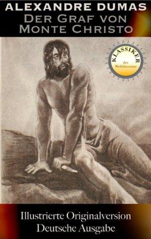 Der Graf von Monte Christo - Ungekürzte Originalausgabe