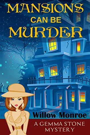 Mansions Can Be Murder por Willow Monroe PDF FB2