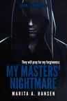 My Masters' Nightmare Season 1, Episodes 11 - 15