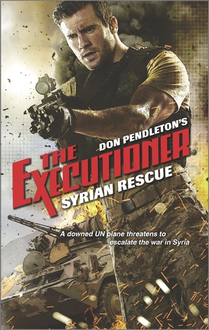 Syrian Rescue (The Executioner, #442)