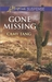 Gone Missing (Sonoma, #6) by Camy Tang