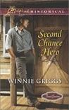 Second Chance Hero (Texas Grooms, #6)