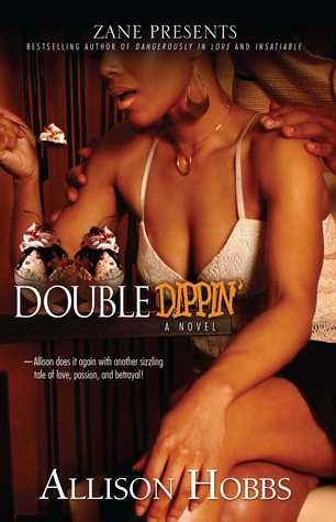 Double Dippin' by Allison Hobbs