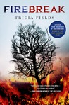 Firebreak (Josie Gray Mysteries, #4)