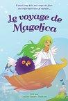 Le voyage de Magelica by Louise Courey Nadeau