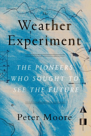 the-weather-experiment-the-pioneers-who-sought-to-see-the-future