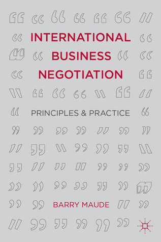 International Business Negotiation: Principles and Practice