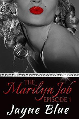 The Marilyn Job: A Romantic Mystery Series