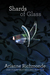 Shards of Glass (The Glass Trilogy, #1)