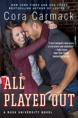 All Played Out (Rusk University, #3)
