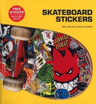 Skateboard Stickers por Mark Munson, Steve Cardwell