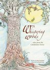 Whispering woods - tales from the Caledonian Forest