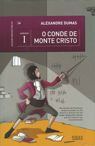 O Conde de Monte Cristo (The Count of Monte Cristo, #1)