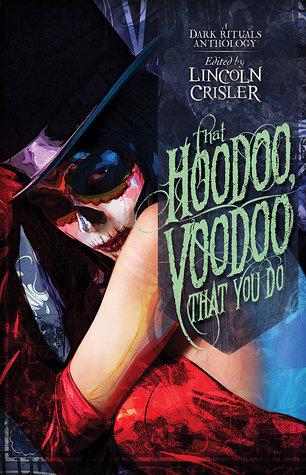 That Hoodoo, Voodoo, That You Do