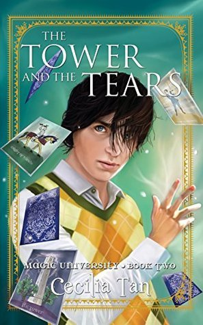 The Tower and the Tears (Magic University, #2)