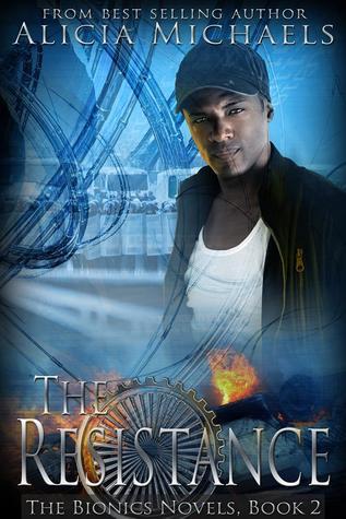 The Resistance (The Bionics Novels #2)