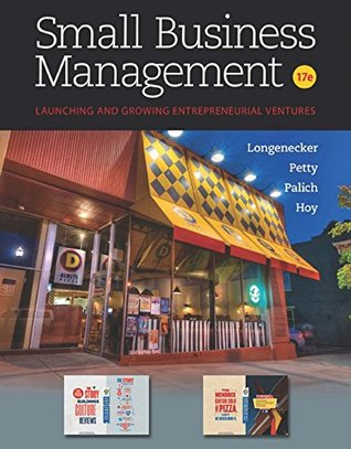 Longenecker/Petty/Palich/Hoy's Small Business Management, 17th Edition plus 4-months instant access to MindTapTM Management.