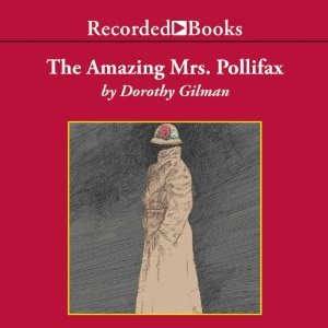 The Amazing Mrs. Pollifax, by Dorothy Gilman (audiobook review)