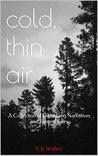Cold, Thin Air: A...