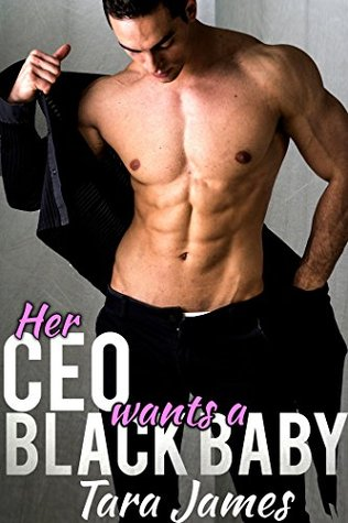 her-ceo-wants-a-black-baby-bwwm-older-man-younger-woman-bbw-pregnancy-interracial-romance-fiction