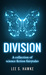 Division: A Collection of S...
