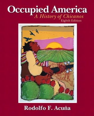 occupied-america-a-history-of-chicanos-8th-edition
