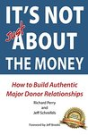 It's NOT JUST about the Money by Richard Perry