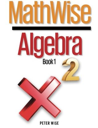 Mathwise Algebra, Book 1