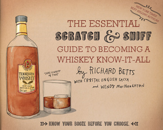 book cover for The Essential Scratch Sniff Guide to Becoming a Whiskey Know-It-All