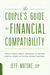 The Couple's Guide to Financial Compatibility by Jeff Motske