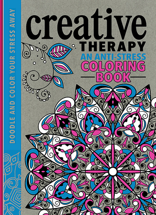The Creative Therapy Colouring Book By Hannah Davies