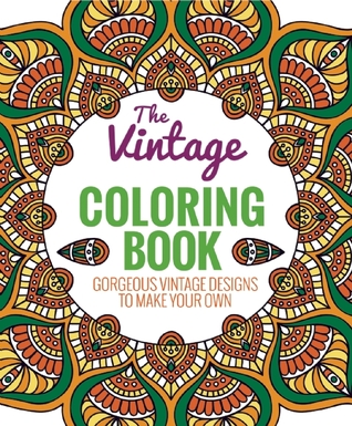The Vintage Coloring Book by Editors of Thunder Bay Press